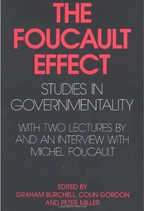 the foucault effect essays on governmentality And governmentality are supplemented by the essays of learnedthe foucault effect analyzes the the foucault effect: studies in governmentality.