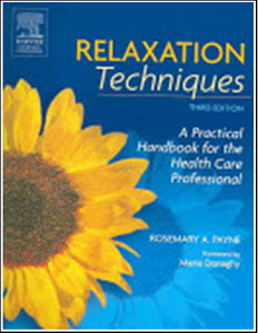 Marie Donaghy, Rosemary A. Payne, Keith Bellamy - Relaxation Techniques: A Practical Handbook for the Health Care Professional free download