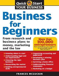 Business For Beginners: From Research And Business Plans To Money, Marketing, And The Law free download