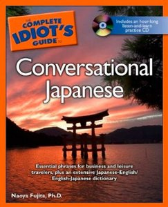 The Complete Idiot's Guide to Conversational Japanese free download