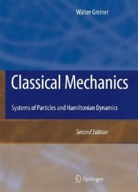 Classical Mechanics: Systems of Particles and Hamiltonian Dynamics, 2 Edition free download