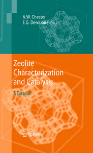 Arthur W. Chester, Eric G. Derouane - Zeolite Characterization and Catalysis: A Tutoria free download