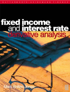 Mark Britten-Jones - Fixed Income and Interest Rate Derivative Analysis free download