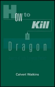 How to Kill a Dragon: Aspects of Indo-European Poetics free download