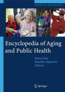 Encyclopedia of Aging and Public Health free download