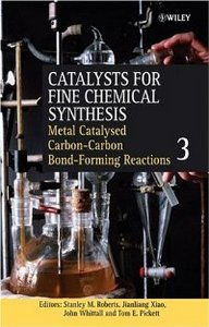 Catalysts for Fine Chemical Synthesis, Catalysts for Carbon-Carbon Bond Formation free download
