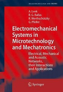 Electromechanical Systems in Microtechnology and Mechatronics free download