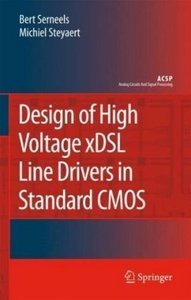 Design of High Voltage xDSL Line Drivers in Standard CMOS free download