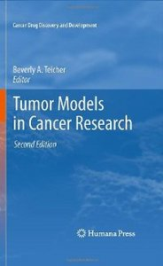 Tumor Models in Cancer Research, Second Edition (Current Drug Discovery and Development) free download