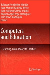 Computers and Education: E-Learning, From Theory to Practice free download