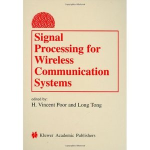 Signal Processing for Wireless Communications Systems free download