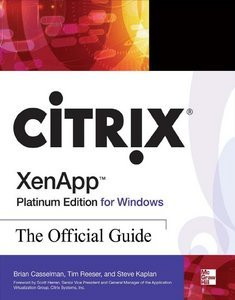Citrix XenApp Platinum Edition for Windows: The Official Guide free download