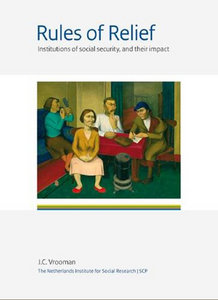 Jan Cornelis Vrooman - Rules of relief : institutitons of social security, and their impact free download