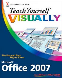 Teach Yourself VISUALLY Microsoft Office 2007 free download