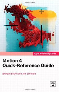 Apple Pro Training Series: Motion 4 Quick-Reference Guide free download