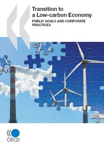 Transition to a Low-carbon Economy: Public Goals and Corporate Practices free download