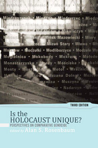 Is the Holocaust Unique?: Perspectives on Comparative Genocide free download