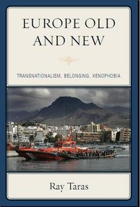 Old Europe and New: Transnationalism, Belonging, Xenophobia free download