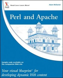 Perl and Apache: Your visual blueprint for developing dynamic Web content free download