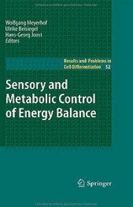 Sensory and Metabolic Control of Energy Balance (Results and Problems in Cell Differentiation) free download