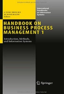 Handbook on Business Process Management 1: Introduction, Methods, and Information Systems free download