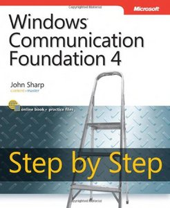 Windows Communication Foundation 4 Step by Step free download