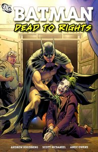 Batman: Dead To Rights (TPB) free download