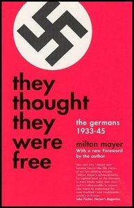 They Thought They Were Free: The Germans, 1933-45 free download