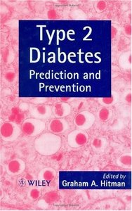 Type 2 Diabetes: Prediction and Prevention free download