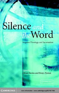 Silence and the Word: Negative Theology and Incarnation free download