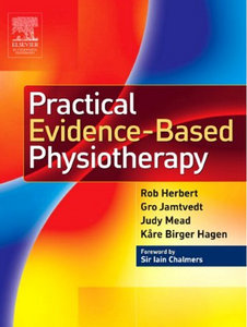 Rob Herbert, Gro Jamtvedt, Judy Mead, Kare Birger Hagen - Practical Evidence-Based Physiotherapy free download