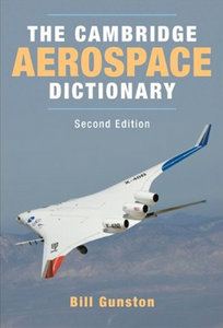 Bill Gunston - The Cambridge Aerospace Dictionary (2nd edition) free download