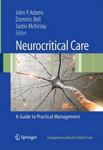 Neurocritical Care: A Guide to Practical Management (Competency-Based Critical Care) free download