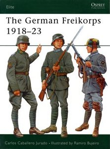 Elite Series 76: The German Freikorps 1918-23 free download