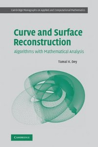 Curve and Surface Reconstruction: Algorithms with Mathematical Analysis free download
