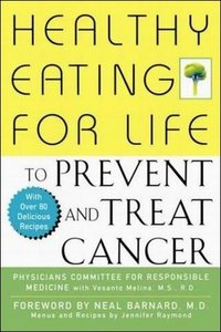 Healthy Eating for Life to Prevent and Treat Cancer free download