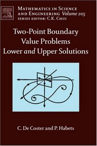 Two-Point Boundary Value Problems: Lower and Upper Solutions free download