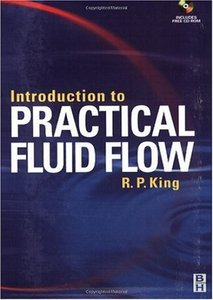 Introduction to Practical Fluid Flow free download