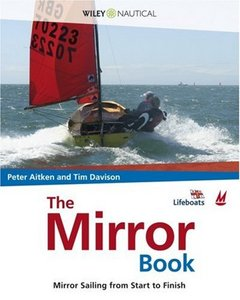 The Mirror Book: Mirror Sailing from Start to Finish free download