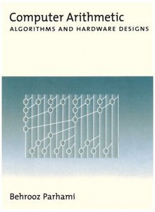 Computer Arithmetic: Algorithms and Hardware Designs free download