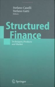 Structured Finance: Techniques, Products and Market (Springer Finance) download dree