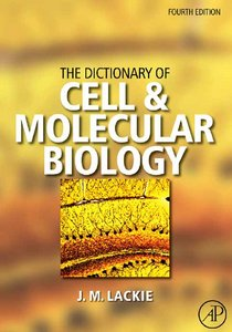 The Dictionary of Cellamp; Molecular Biology free download
