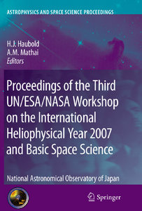 Proceedings of the Third UN/ESA/NASA Workshop on the International Heliophysical Year 2007 and Basic Space Science free download