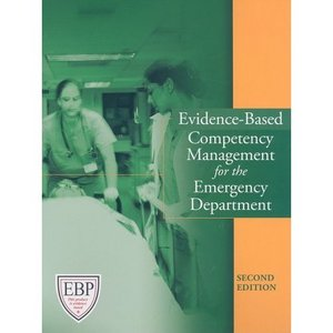 Evidence-Based Competency Management for the Emergency Department, Second Edition free download