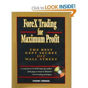 ForeX Trading for Maximum Profit: The Best Kept Secret Off Wall Street free download