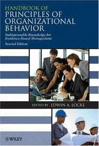 Handbook of Principles of Organizational Behavior: Indispensable Knowledge for Evidence-Based Management free download