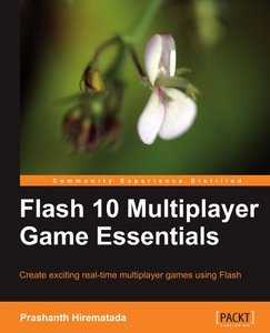 Flash 10 Multiplayer Game Essentials free download