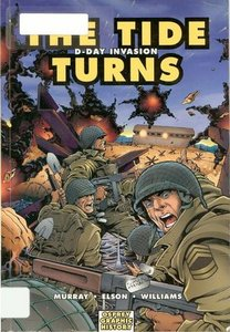 Graphic History 9: The Tide Turns. D-Day Invasion free download