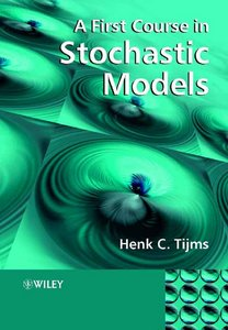 A First Course in Stochastic Models free download