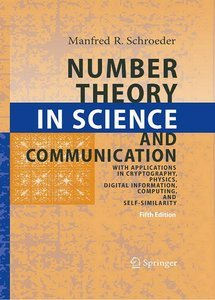 Number Theory in Science and Communication: With Applications in Cryptography, Physics, Digital Information, Computing... free download
